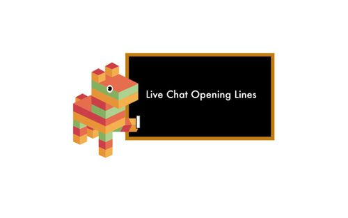 The Very Best Opening Line in Live Chat